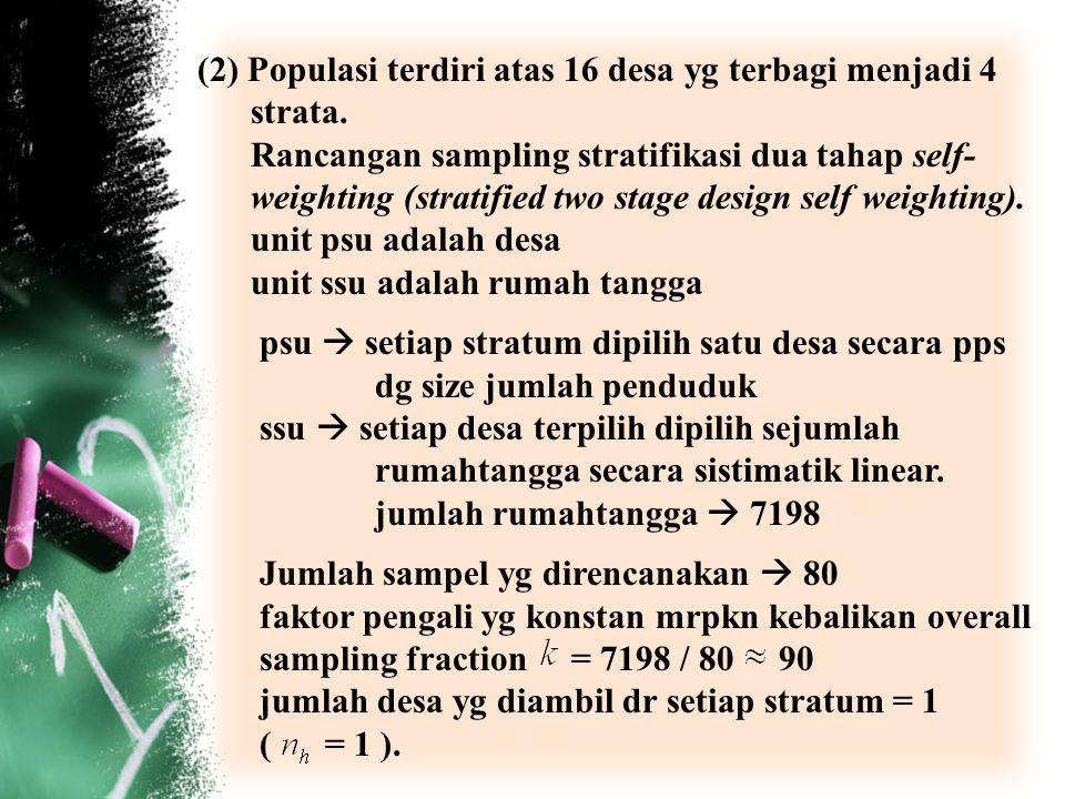 (2) Populasi terdiri atas 16 desa yg terbagi menjadi 4