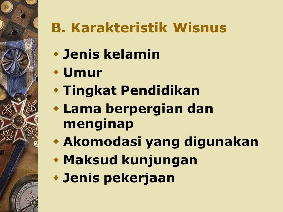 B. Karakteristik Wisnus