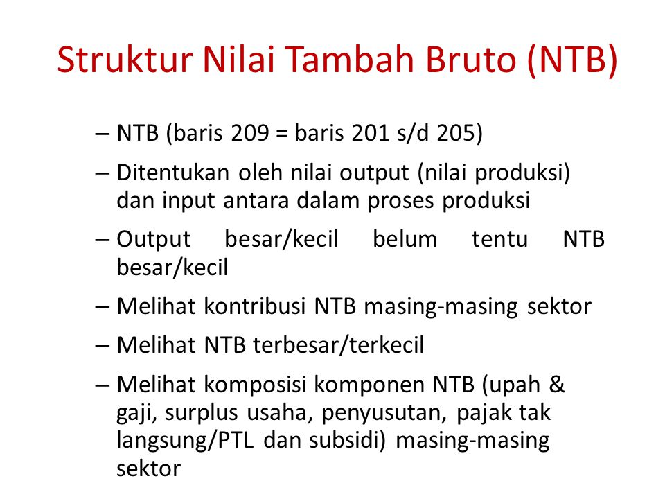Struktur Nilai Tambah Bruto (NTB)