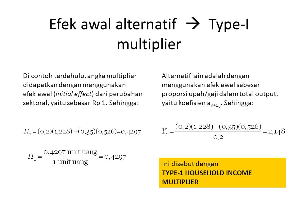 Efek awal alternatif  Type-I multiplier