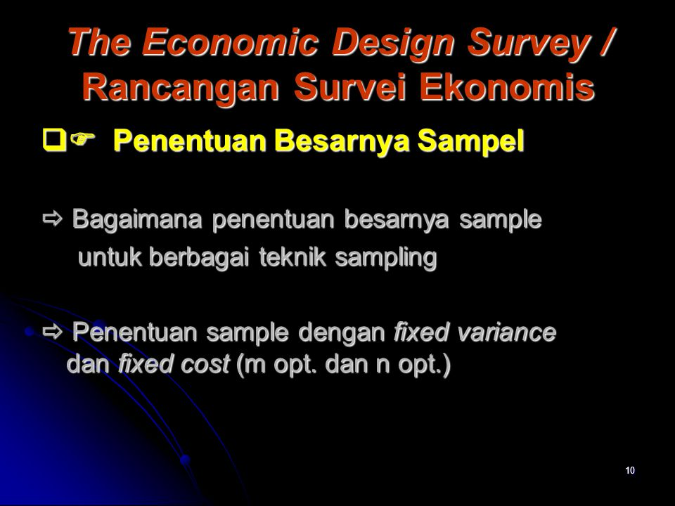 The Economic Design Survey / Rancangan Survei Ekonomis