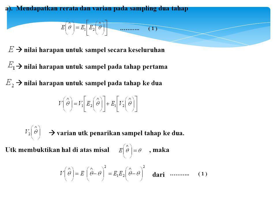 a). Mendapatkan rerata dan varian pada sampling dua tahap