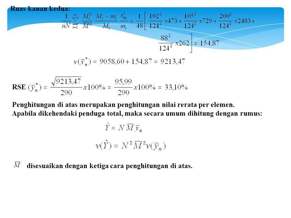 Ruas kanan kedua: RSE. Penghitungan di atas merupakan penghitungan nilai rerata per elemen.