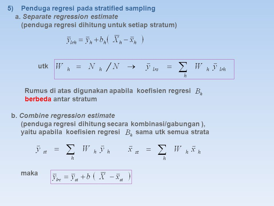 5) Penduga regresi pada stratified sampling