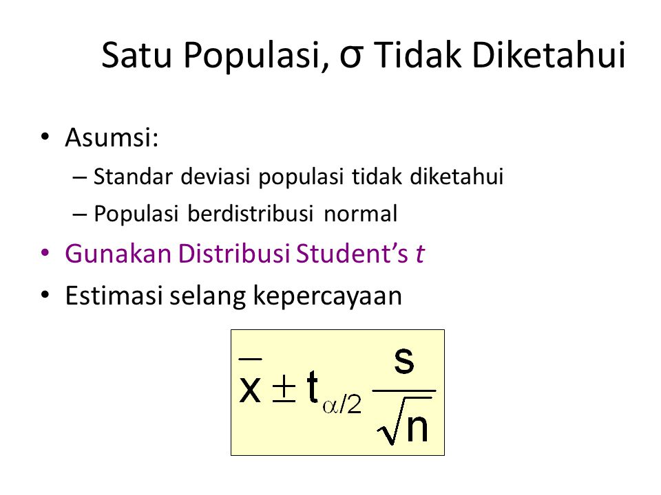 Satu Populasi, σ Tidak Diketahui