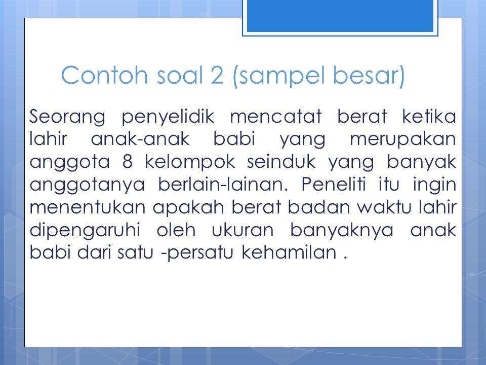 Contoh soal 2 (sampel besar)