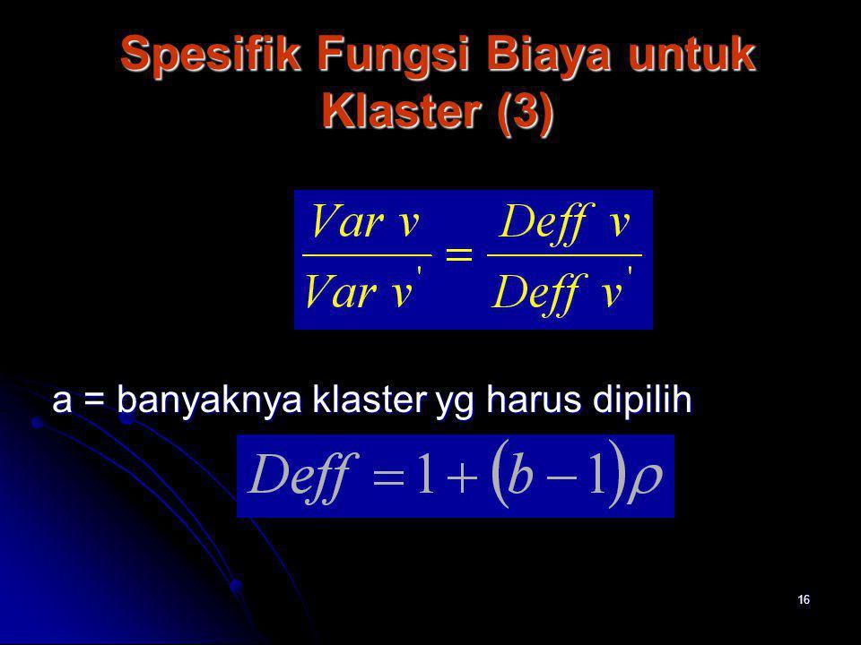 Spesifik Fungsi Biaya untuk Klaster (3)