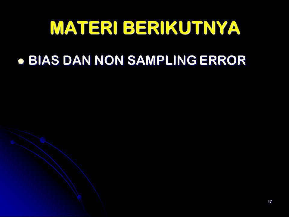 MATERI BERIKUTNYA BIAS DAN NON SAMPLING ERROR