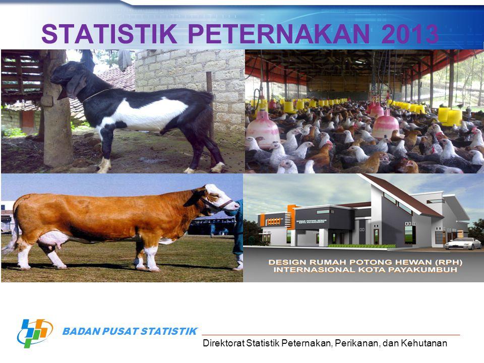 STATISTIK PETERNAKAN 2013