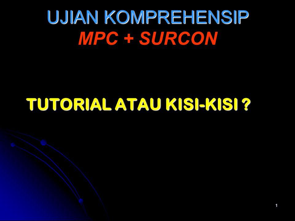 UJIAN KOMPREHENSIP MPC + SURCON
