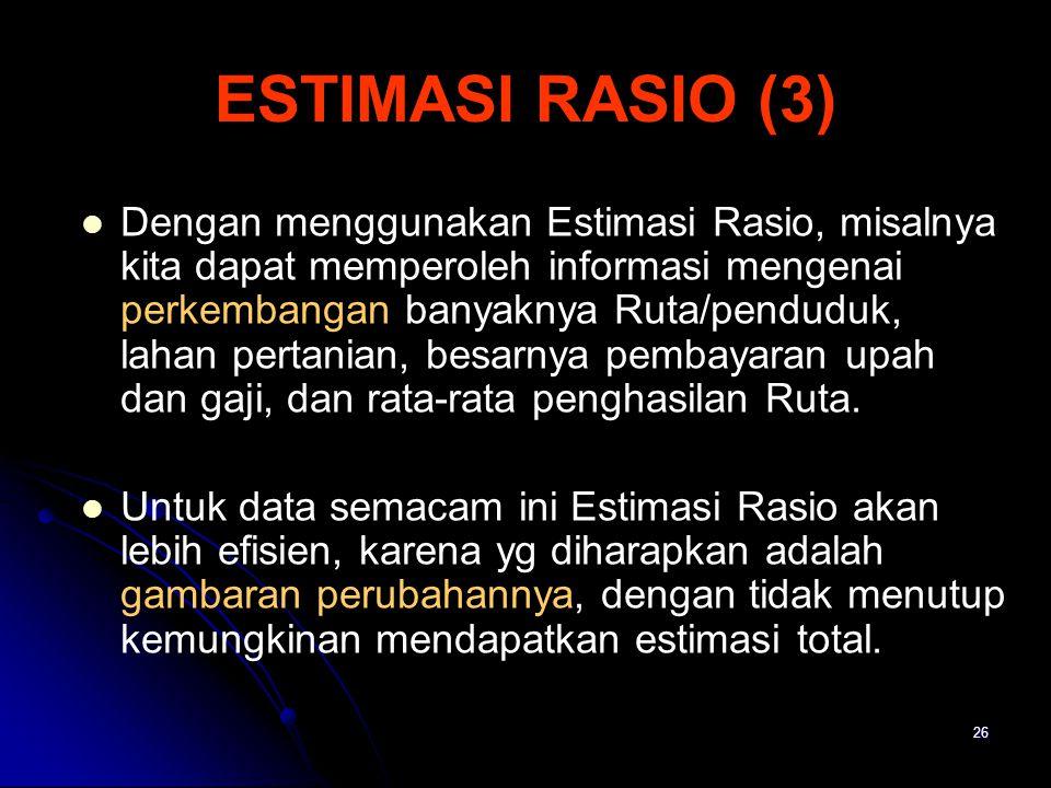 ESTIMASI RASIO (3)