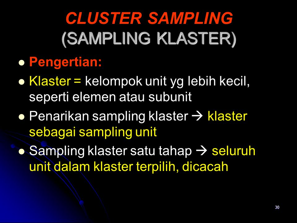 CLUSTER SAMPLING (SAMPLING KLASTER)
