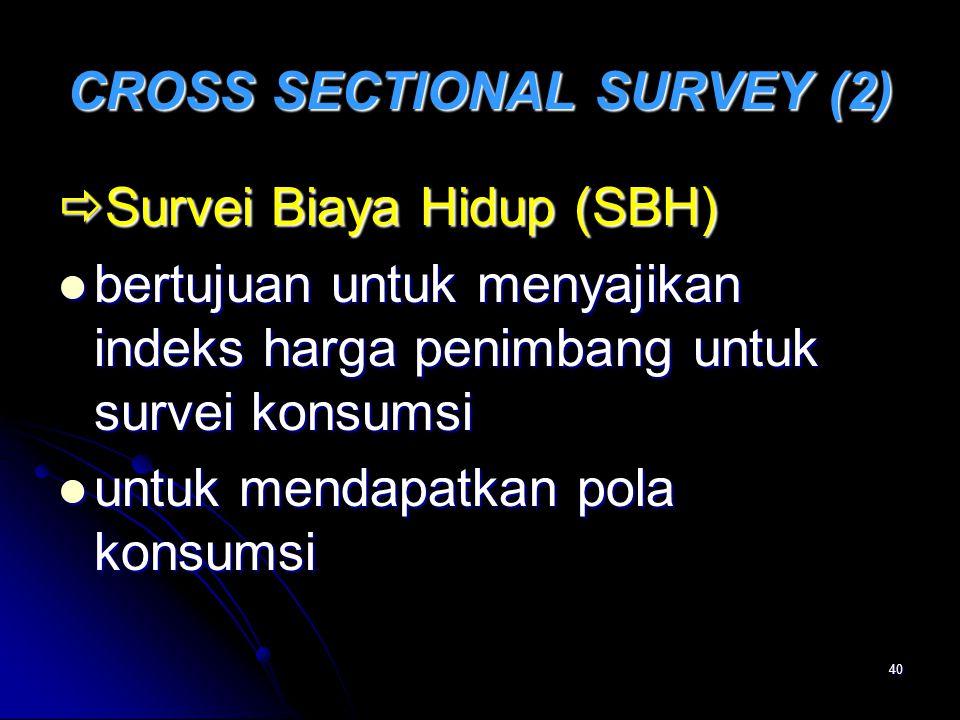 CROSS SECTIONAL SURVEY (2)