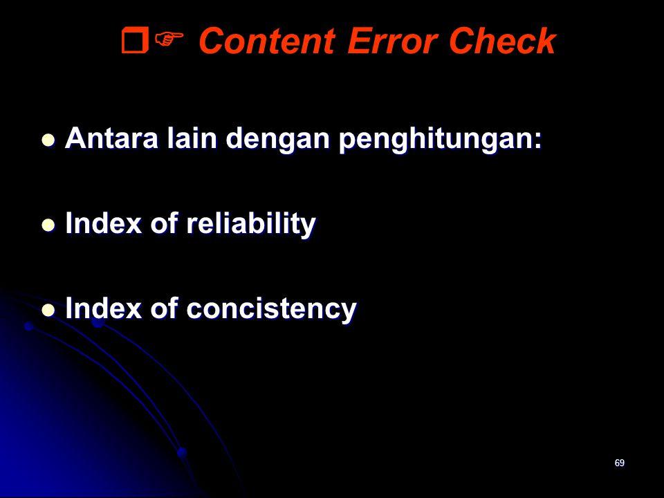  Content Error Check Antara lain dengan penghitungan: