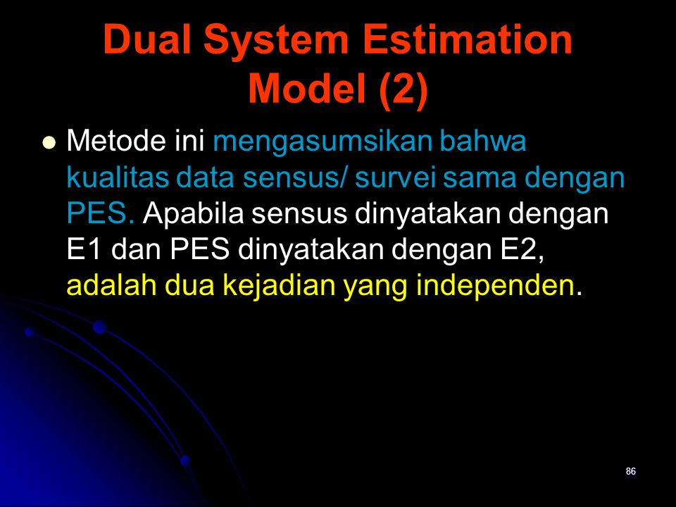 Dual System Estimation Model (2)