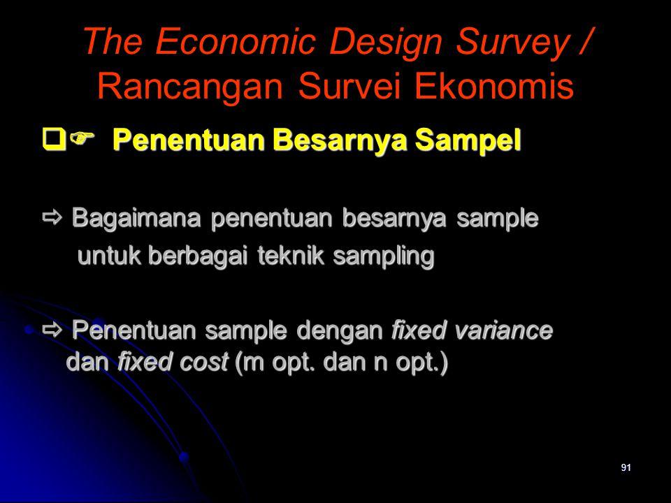 The Economic Design Survey / Rancangan Survei Ekonomis