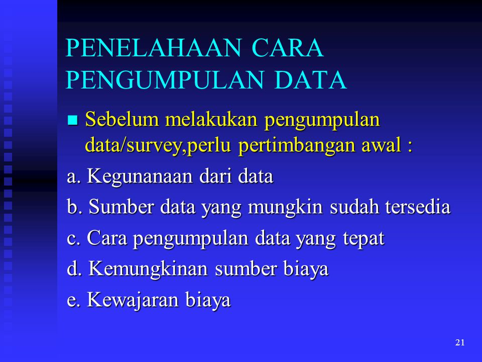 PENELAHAAN CARA PENGUMPULAN DATA