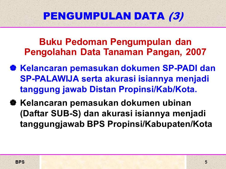 Buku Pedoman Pengumpulan dan Pengolahan Data Tanaman Pangan, 2007
