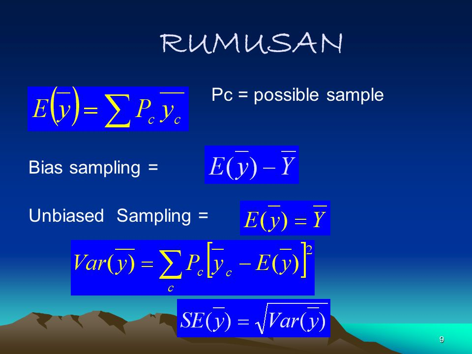RUMUSAN Pc = possible sample Bias sampling = Unbiased Sampling =