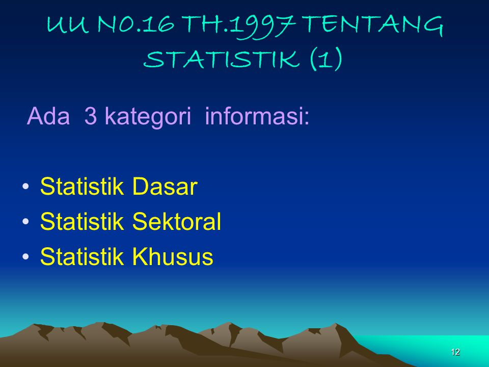 UU N0.16 TH.1997 TENTANG STATISTIK (1)