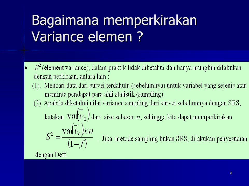 Bagaimana memperkirakan Variance elemen