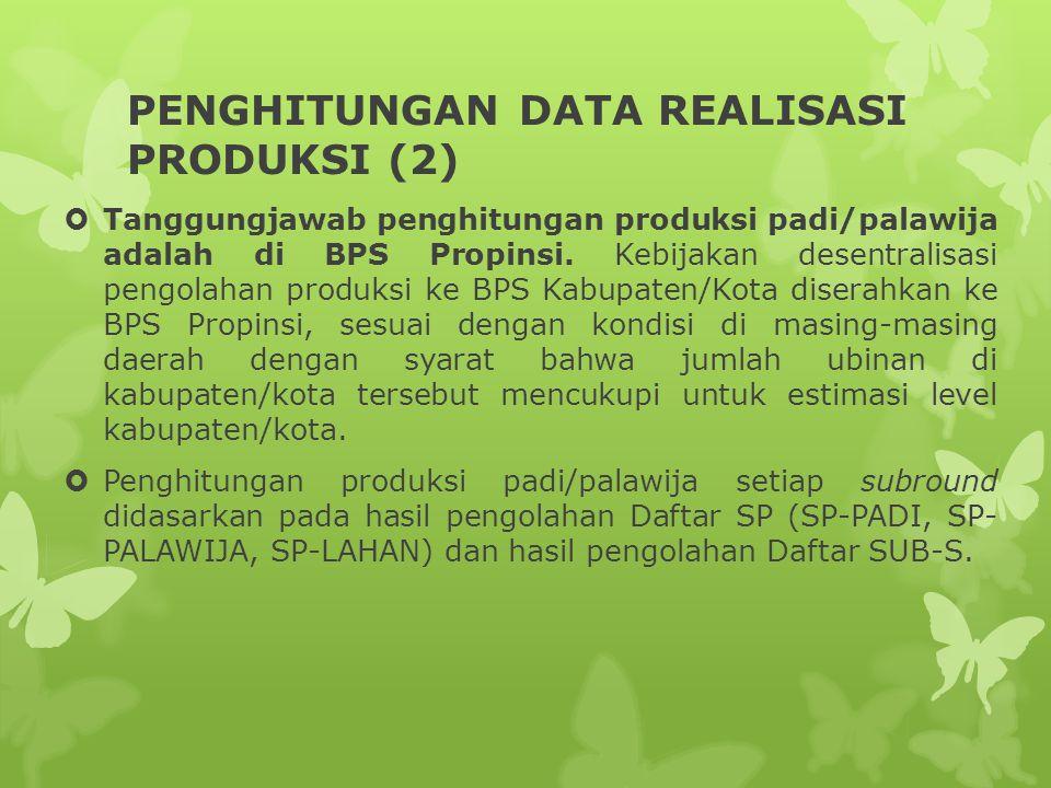 PENGHITUNGAN DATA REALISASI PRODUKSI (2)