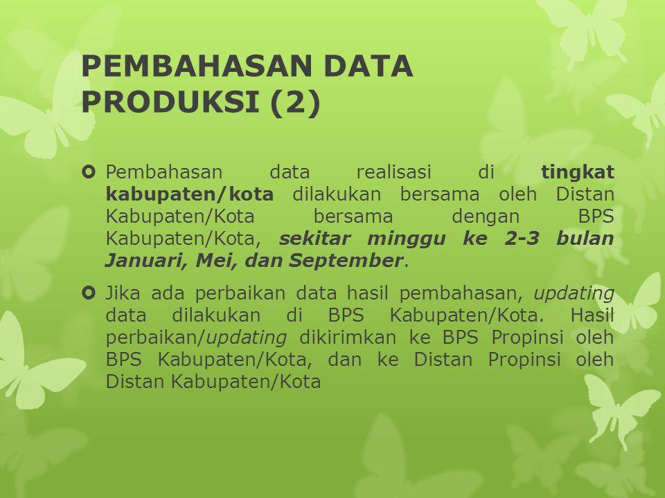 PEMBAHASAN DATA PRODUKSI (2)