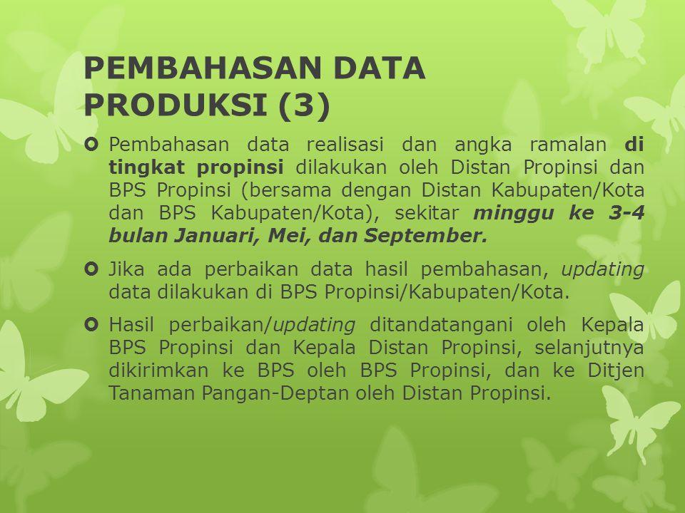 PEMBAHASAN DATA PRODUKSI (3)
