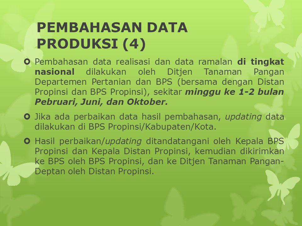 PEMBAHASAN DATA PRODUKSI (4)