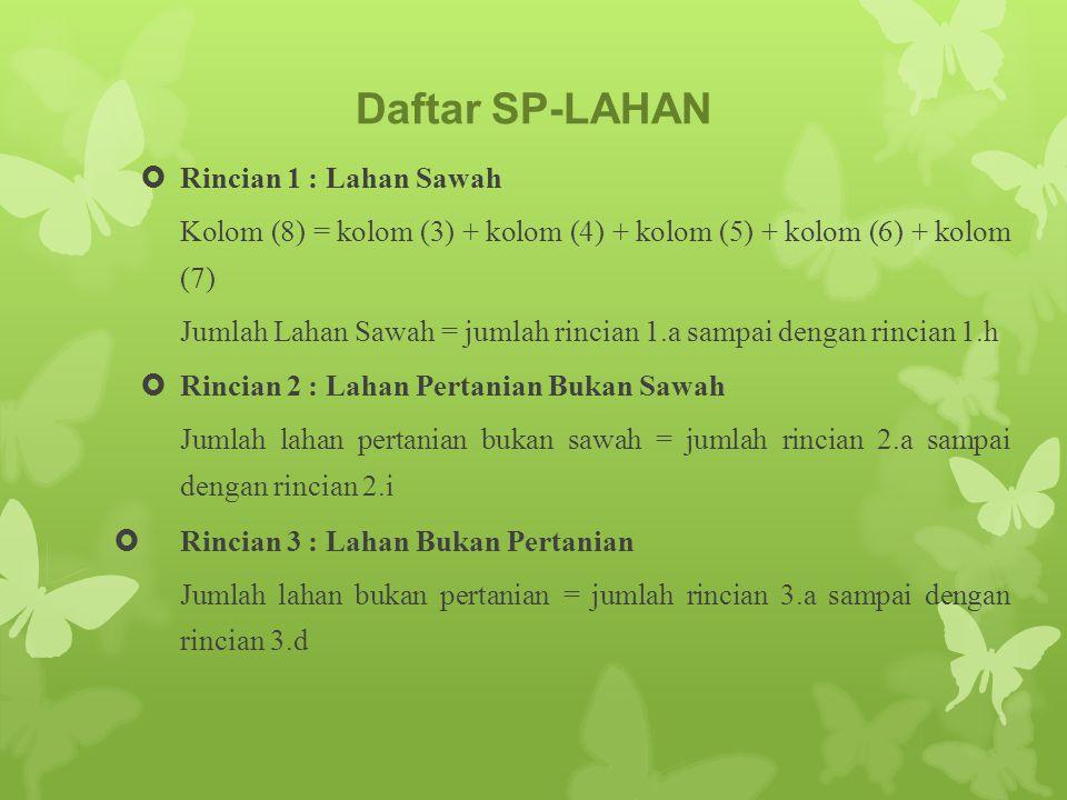 Daftar SP-LAHAN Rincian 1 : Lahan Sawah