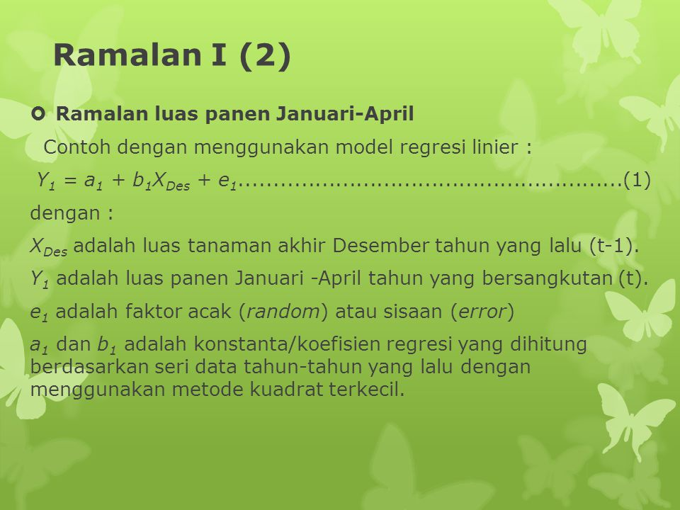 Ramalan I (2) Ramalan luas panen Januari-April
