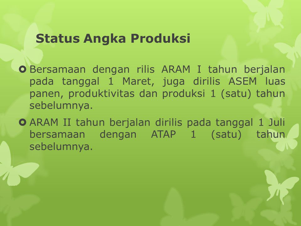 Status Angka Produksi