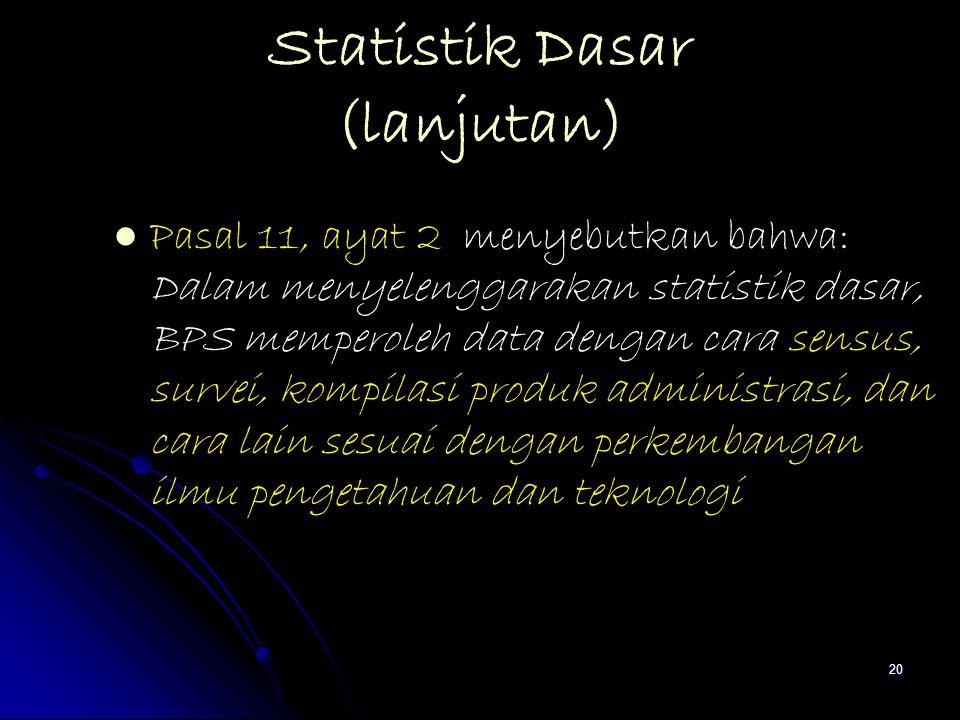 Statistik Dasar (lanjutan)