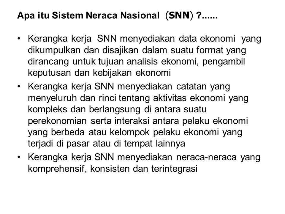 Apa itu Sistem Neraca Nasional (SNN) ......