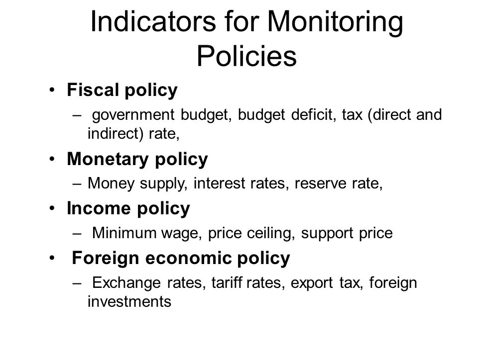 Indicators for Monitoring Policies