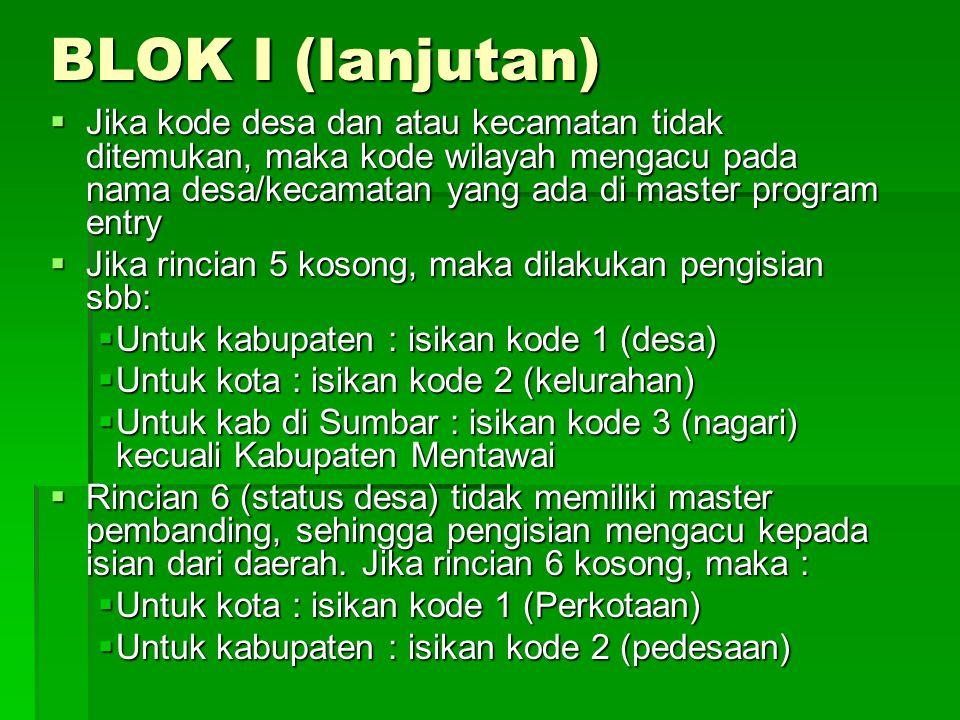 BLOK I (lanjutan)