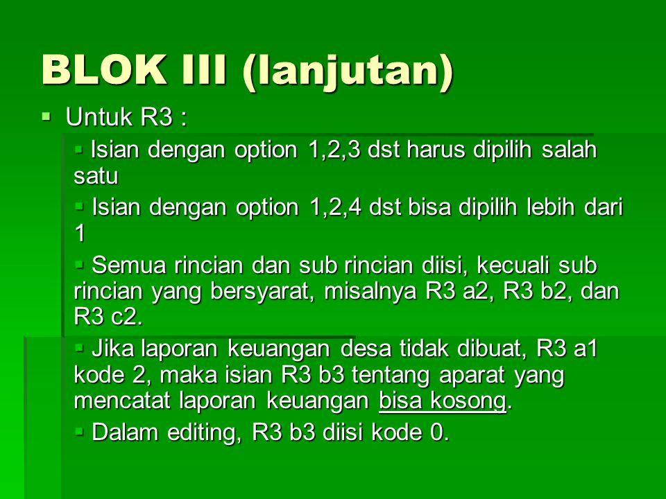 BLOK III (lanjutan) Untuk R3 :