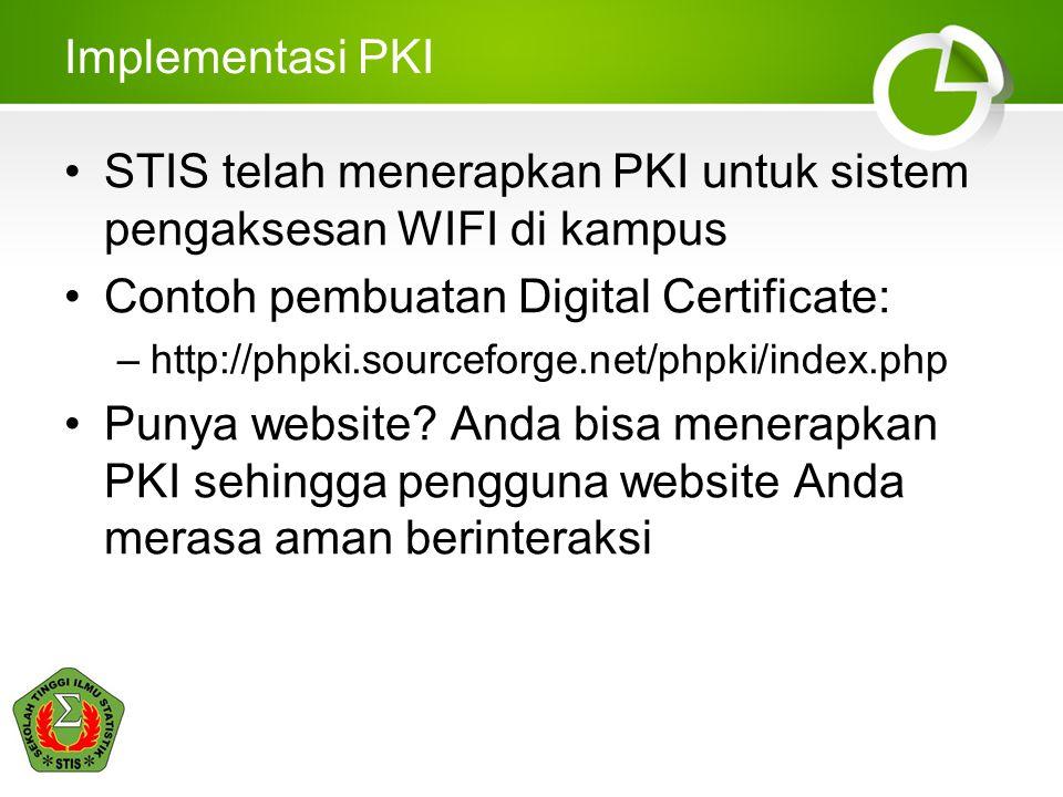 STIS telah menerapkan PKI untuk sistem pengaksesan WIFI di kampus