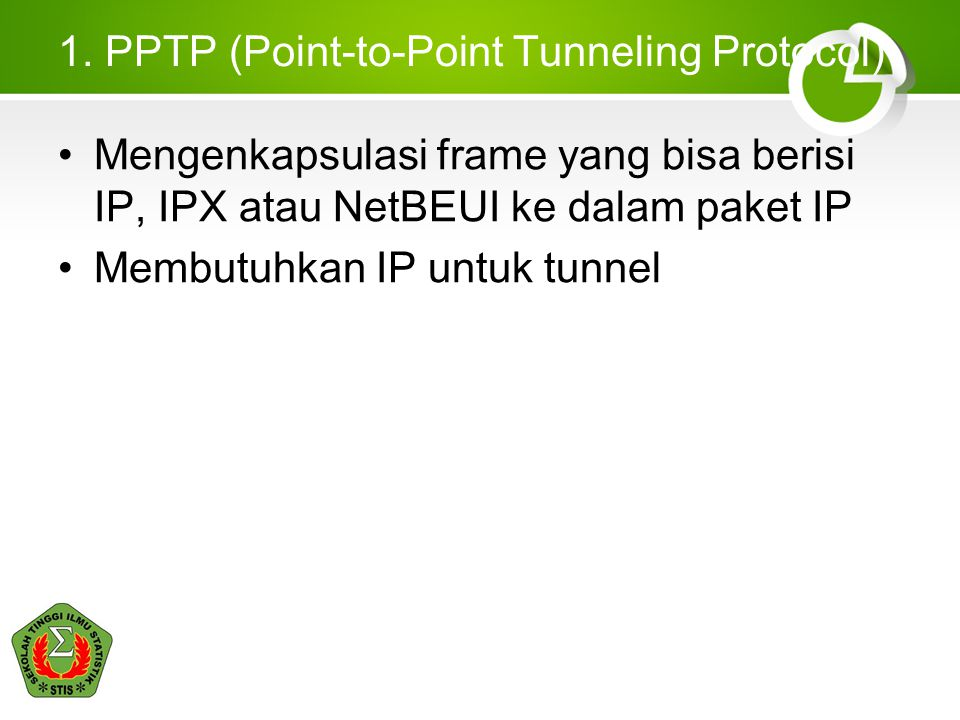 1. PPTP (Point-to-Point Tunneling Protocol)