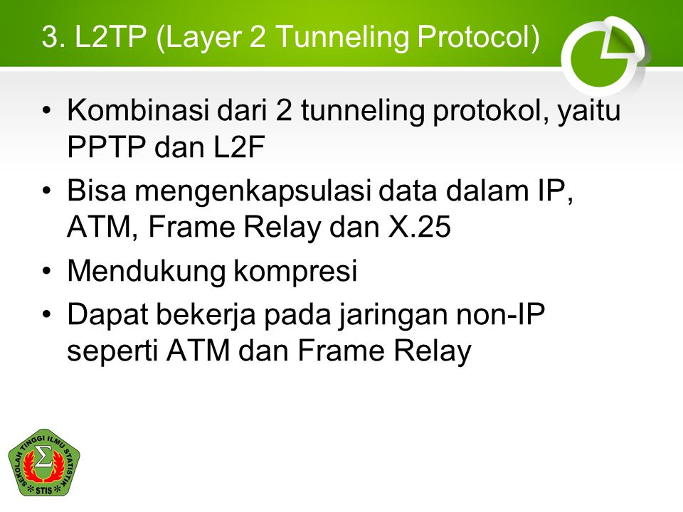 3. L2TP (Layer 2 Tunneling Protocol)