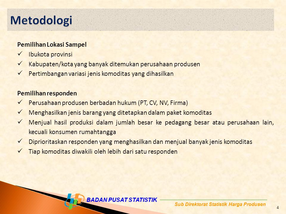 Metodologi Pemilihan Lokasi Sampel Ibukota provinsi