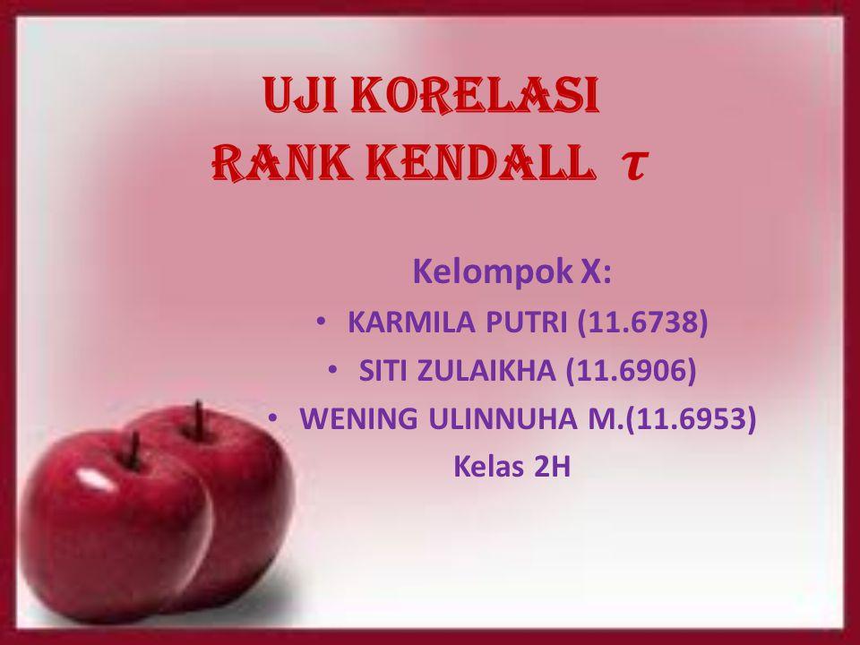 Kelompok X: KARMILA PUTRI (11.6738) SITI ZULAIKHA (11.6906)