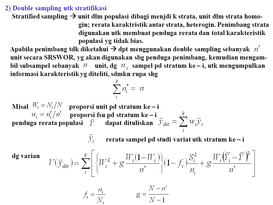 2) Double sampling utk stratifikasi