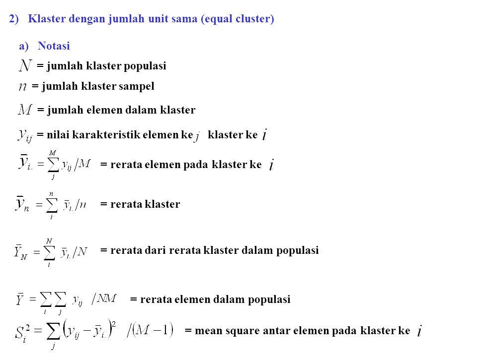 2) Klaster dengan jumlah unit sama (equal cluster)