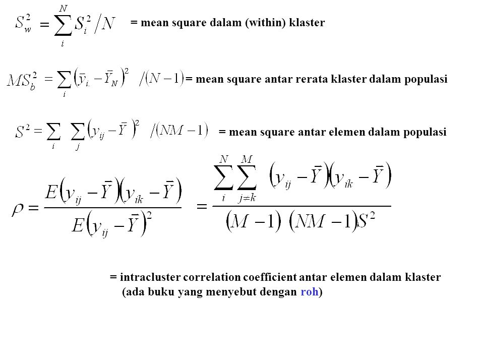 = mean square dalam (within) klaster