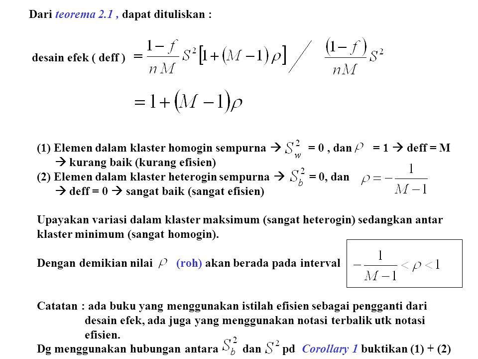 Dari teorema 2.1 , dapat dituliskan :