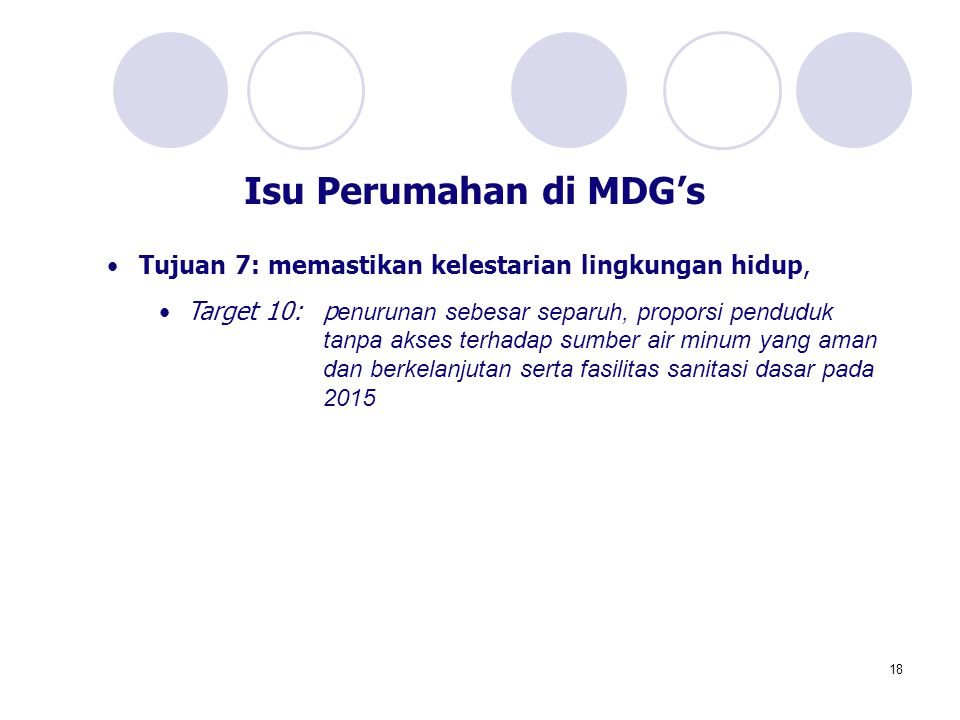 Isu Perumahan di MDG's Tujuan 7: memastikan kelestarian lingkungan hidup,