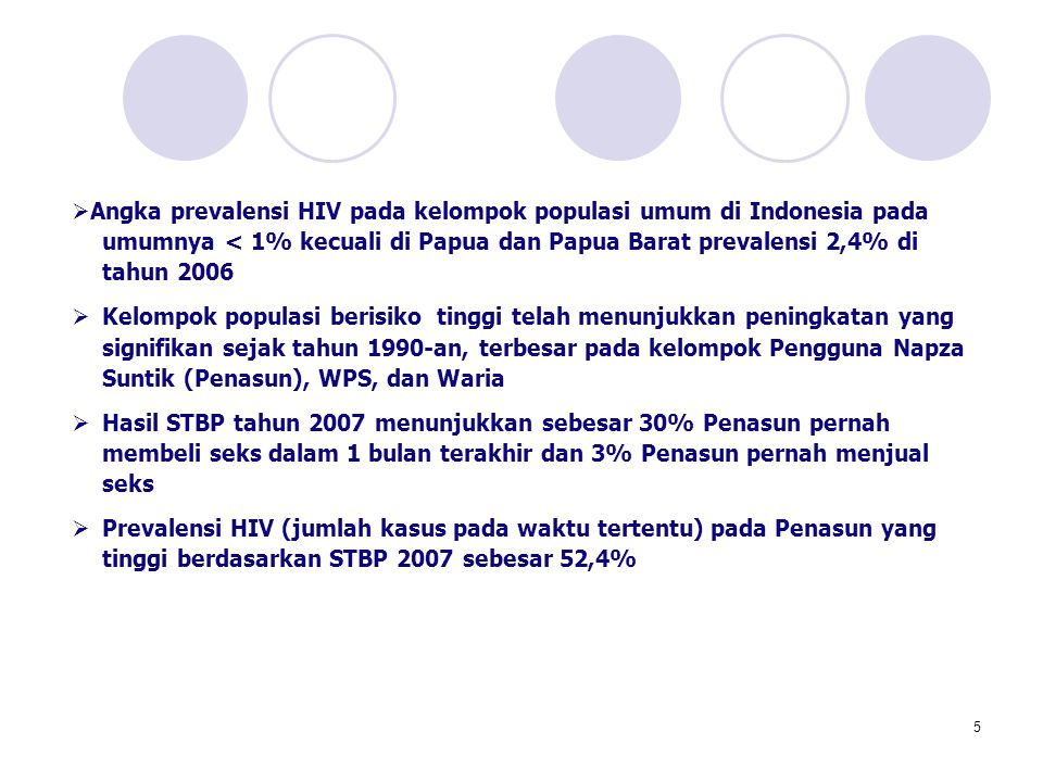 Angka prevalensi HIV pada kelompok populasi umum di Indonesia pada