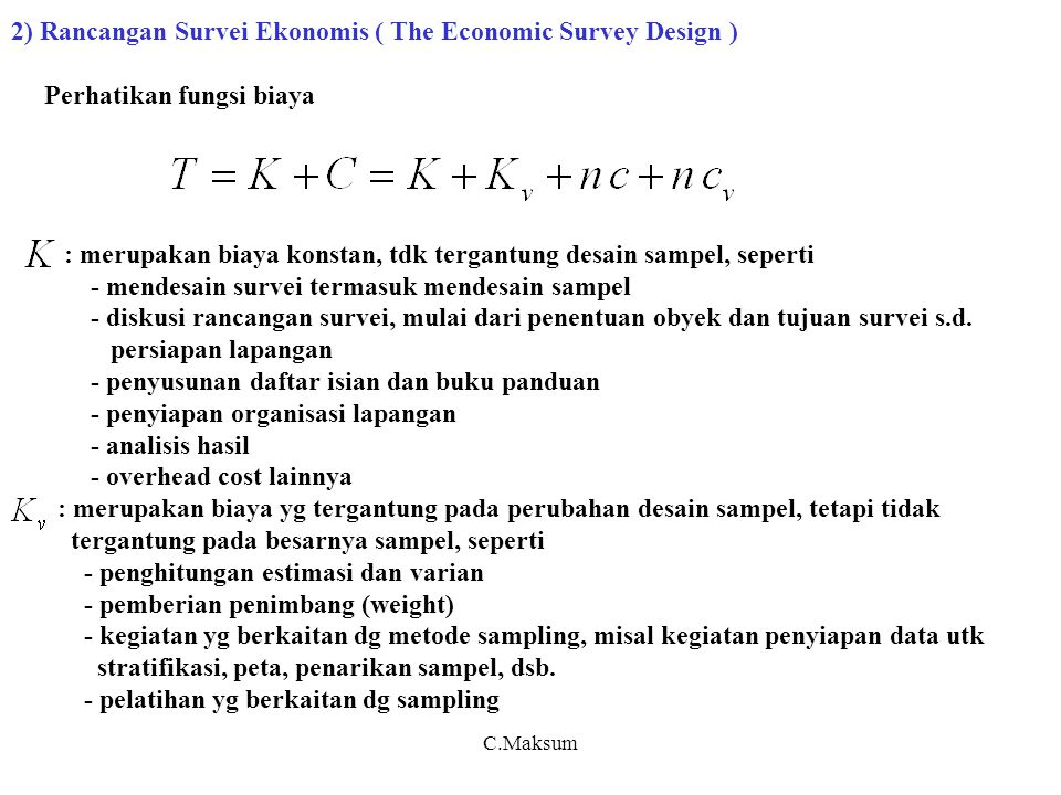 2) Rancangan Survei Ekonomis ( The Economic Survey Design )