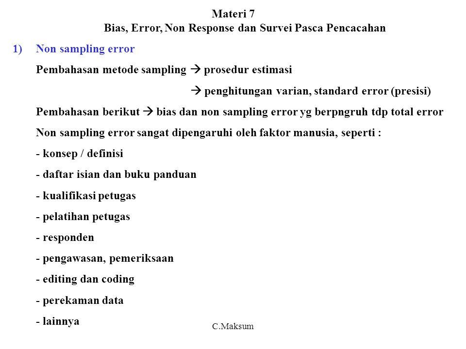 Materi 7 Bias, Error, Non Response dan Survei Pasca Pencacahan